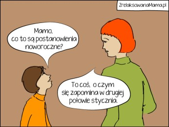 Zrelaksowana Mama - postanowienia